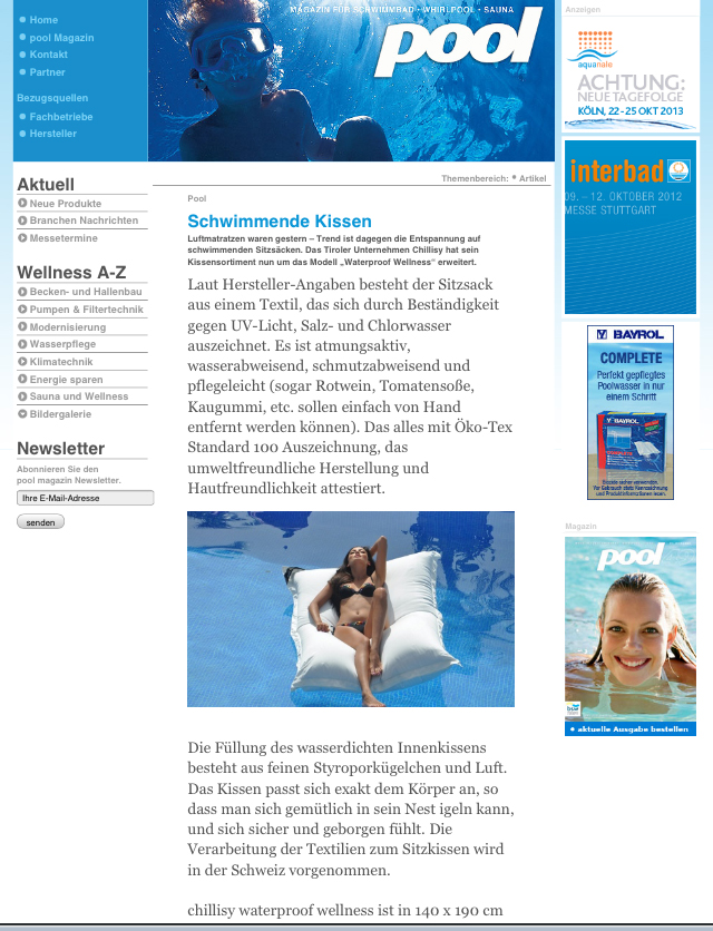 POOL MAGAZIN, 50. Ausgabe: WELTNEUHEIT: chillisy® WATERPROOF schwimmendes Outdoor Kissen 190x140cm. Schwimmendes Kissen für Pool, Meer, Badesee. Wasserabweisend, farbecht, resistent gegen Salz- und Chlorwasser, atmungsaktiv, hautfreundlich. Ausführung mit wasserdichtem Innenkissen.