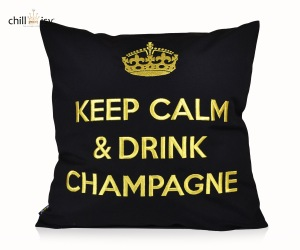 chillisy® Kissen - KEEP CALM AND DRINK CHAMPAGNE